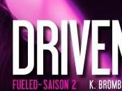 Driven, Tome Fueled K.Bromberg