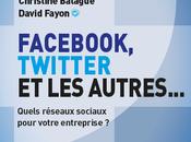 Nouveau livre Facebook, Twitter autres… édition refondue