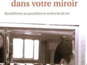 bouddha dans votre miroir