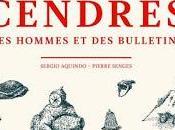 Sergio Aquindo Pierre Senges Cendre hommes bulletins