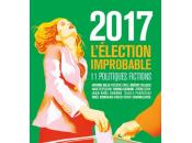 [lu] 2017 l'élection improbable, recueil collectif