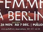 femme Berlin, Pulloff Théâtres, Lausanne
