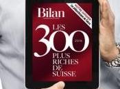 "bilan ""Bilan"" ""300 plus riches Suisse"""