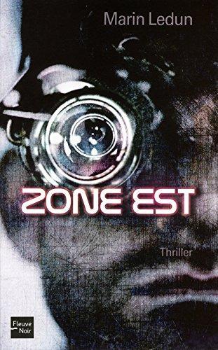 Zone Est – Marin Ledun