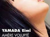 Amère volupté Eimi Yamada