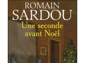 Seconde avant Noël Romain Sardou