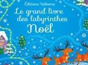 Aujourd'hui c'est mercredi grand livre labyrinthes Noël