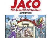 Chronique Jaco galactic patrolman (Akira Toriyama) Glénat