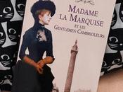 Madame marquise gentlemen cambrioleurs Frédéric Lenormand