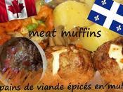 Recette muffins pains viande fourrés fromage (Quebec, Canada)