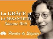 Grâce Pesanteur Paroles Sagesse, Simone Weil