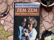Zem, enfant d'Ethiopie Monique Brossard-Le Grand