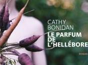 parfum l'hellébore Cathy Bonidan