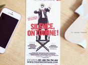 [Théâtre] Silence, tourne