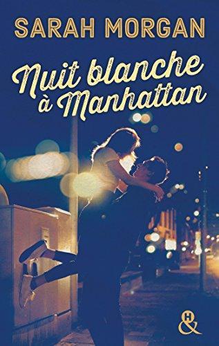 A vos agendas: découvrez Nuit blanche à Manhattan de Sarah Morgan en mars