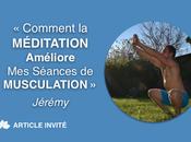 Comment Méditation Améliore Séances Musculation Jérémy