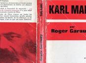 Karl Marx luttes politiques (1), Roger Garaudy