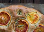 Focaccia Sucrée Oranges Sanguines Romarin