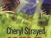 Wild, Cheryl Strayed