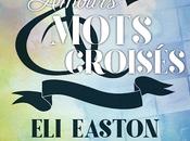 """Chronique """"Amours mots croisés"""" Easton"""