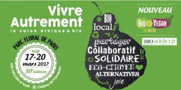 Vivre Autrement : un salon éthique et bio à Paris du 17 au 20 mars