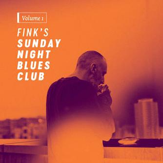 Fink – Fink's Sunday Night Blues Club, Vol. 1