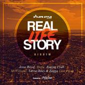 Life Style Records-Real Life Story Riddim-2017.