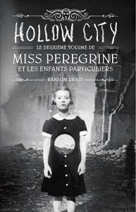 RIGGS Ransom – Hollow City, tome 2