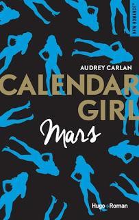 Calendar girl #3 : Mars de Audrey Carlan