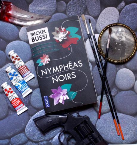 « Nymphéas noirs » – Michel Bussi