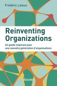 reinventing organizations frédéric laloux