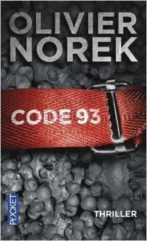 Victor Coste T.1 : Code 93 - Olivier Norek