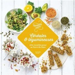 Céréales et légumineuses - 100 recettes incontournables - COLLECTIF