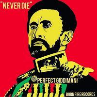 Perfect Giddimani-Never Dies-Born Fire Records-2017.