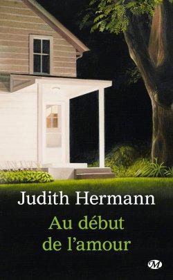 Au début de l'amour de Judith Hermann