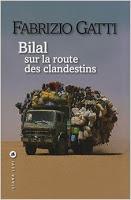 Bilal sur la route des clandestins, Fabrizio Gatti