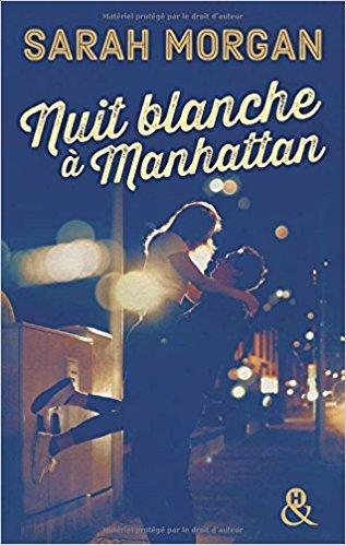 Mon coup de coeur pour le magique Nuit blanche à Manhattan de Sarah Morgan