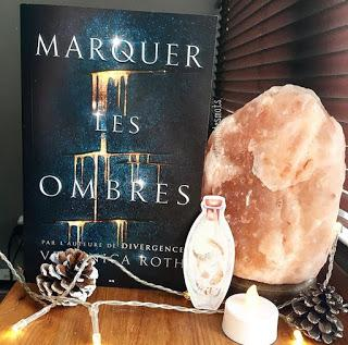 Marquer les ombres - Veronica Roth