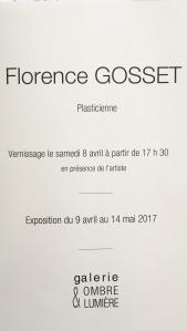 Galerie OMBRE et  LUMIERE  -à Venterol (Drôme) exposition Florence GOSSET du 9 Avril au 14 Mai 2017