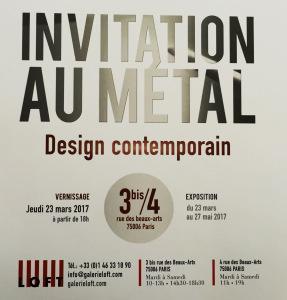 Galerie LOFT  « Invitation au Métal » Design Contemporain 23 Mars au 27 Mai 2017