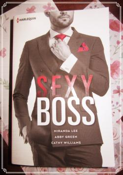 Sexy Boss, de Miranda Lee, Abby Green et Cathy Williams