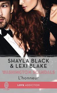 Washington Scandals, l'Honneur #1: L'honneur de Shayla Black et Lexi Black