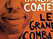 Grand Combat Ta-Nehisi Coates