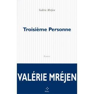 ☆☆ Troisième personne / Valérie Mréjen ☆☆