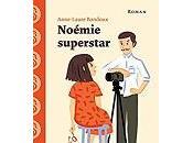 Anne-Laure Bondoux Noémie superstar