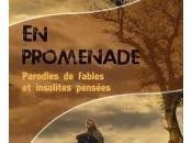 promenade… (parodies fables insolites pensées), Paul Alech