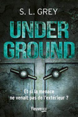 Underground de S. L. Grey