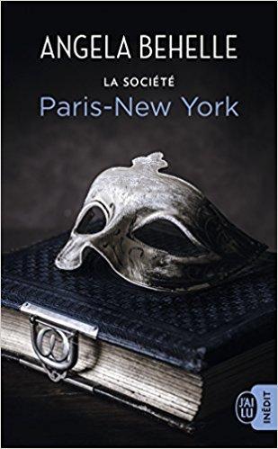 Mon coup de coeur pour Paris New York, le dernier tome de La Société d'Angela Behelle