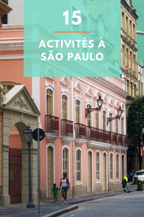 Visiter Sao Paulo: Top 15 des choses à faire absolument