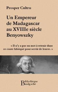 Benyowsky trois fois, en attendant Jean-Christophe Rufin